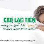 Cao Lạc Tiên – Không còn lo bị Khó ngủ Mất ngủ